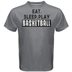 Eat   Sleep  Play Basketball   Men s Cotton Tee
