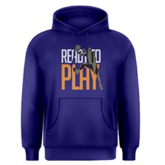 Ready To Play   Men s Pullover Hoodie