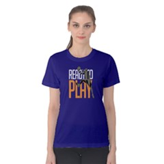 Ready to play basketball - Women s Cotton Tee