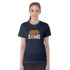 Awesone basketball - Women s Cotton Tee