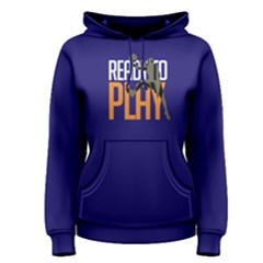 Ready to play basketball - Women s Pullover Hoodie
