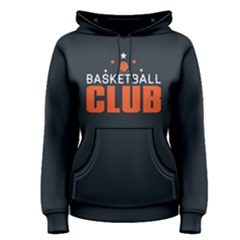 Basketball club - Women s Pullover Hoodie