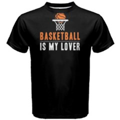 Basketball Is My Lover   Men s Cotton Tee