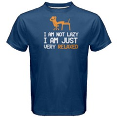 Blue I Am Not Lazy , I Am Just Very Relaxed Men s Cotton Tee