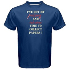 Blue I ve Got My Red Pens And Red Wines ,time To Collect Papers! Men s Cotton Tee