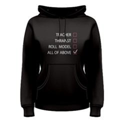 Black teacher is all of above  Women s Pullover Hoodie