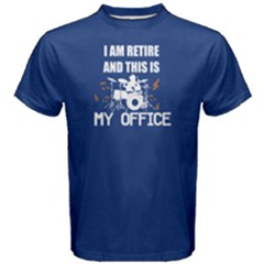 Blue i am retire and this is my office Men s Cotton Tee