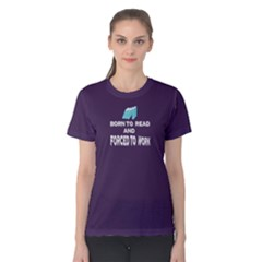 Purple born to read forced to work Women s Cotton Tee