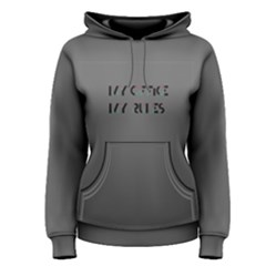 Grey my office my rules Women s Pullover Hoodie