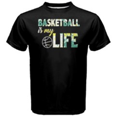 Basketball is my life -  Men s Cotton Tee