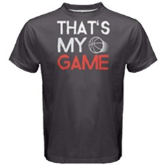 That s My Game   Men s Cotton Tee