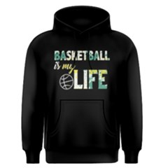 Basketball is my life - Men s Pullover Hoodie