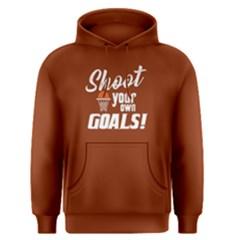 Shoot Your Own Goals   Men s Pullover Hoodie