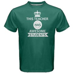 Green this teacher has awesome student Men s Cotton Tee