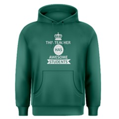 Green This Teacher Has Awesome Students Men s Pullover Hoodie