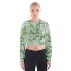 On Wood May Lily Of The Valley Women s Cropped Sweatshirt