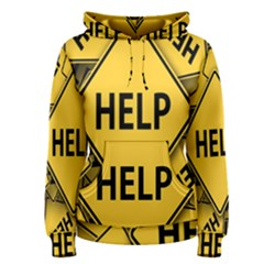 Caution Road Sign Help Cross Yellow Women s Pullover Hoodie