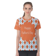 happy Father Day  Women s Cotton Tee