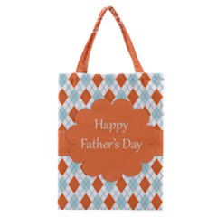 happy Father Day  Classic Tote Bag