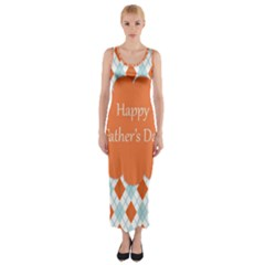 happy Father Day  Fitted Maxi Dress