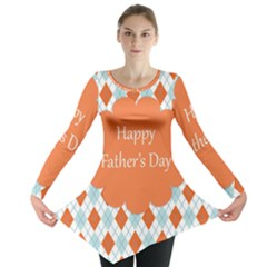 Happy Father Day  Long Sleeve Tunic