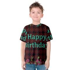 Happy Birthday To You! Kids  Cotton Tee