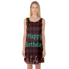 Happy Birthday To You! Sleeveless Satin Nightdress