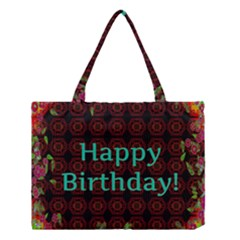 Happy Birthday To You! Medium Tote Bag