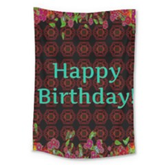 Happy Birthday To You! Large Tapestry