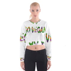 Go vegan Women s Cropped Sweatshirt