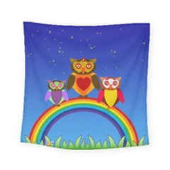 Owls Rainbow Animals Birds Nature Square Tapestry (small)