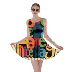 Have A Nice Happiness Happy Day Skater Dress