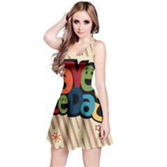 Have A Nice Happiness Happy Day Reversible Sleeveless Dress