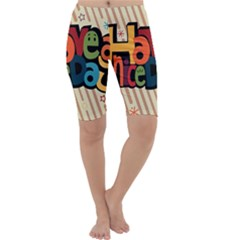 Have A Nice Happiness Happy Day Cropped Leggings