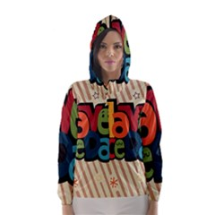 Have A Nice Happiness Happy Day Hooded Wind Breaker (Women)
