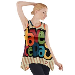 Have A Nice Happiness Happy Day Side Drop Tank Tunic