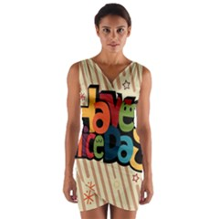 Have A Nice Happiness Happy Day Wrap Front Bodycon Dress