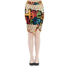 Have A Nice Happiness Happy Day Midi Wrap Pencil Skirt