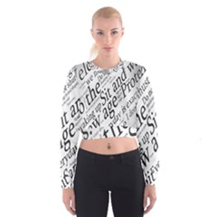 Abstract Minimalistic Text Typography Grayscale Focused Into Newspaper Women s Cropped Sweatshirt