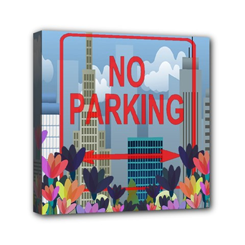 No parking  Mini Canvas 6  x 6