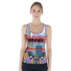 No parking  Racer Back Sports Top