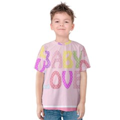 Pink Baby Love Text In Colorful Polka Dots Kids  Cotton Tee