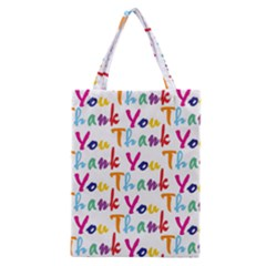 Wallpaper With The Words Thank You In Colorful Letters Classic Tote Bag