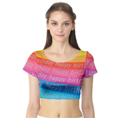 Colorful Happy Birthday Wallpaper Short Sleeve Crop Top (Tight Fit)