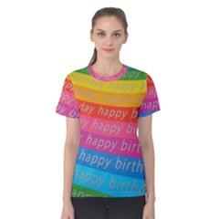 Colorful Happy Birthday Wallpaper Women s Cotton Tee