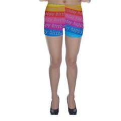 Colorful Happy Birthday Wallpaper Skinny Shorts