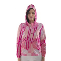 Life Typogrphic Hooded Wind Breaker (Women)