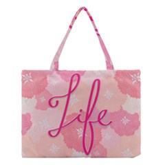 Life Typogrphic Medium Tote Bag