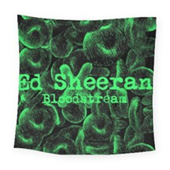 Bloodstream Single ED Sheeran Square Tapestry (Large)