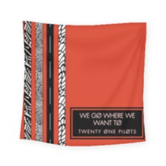Poster Twenty One Pilots We Go Where We Want To Square Tapestry (Small)
